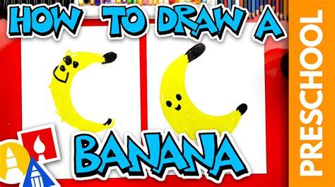 draw  banana preschool art  kids hub