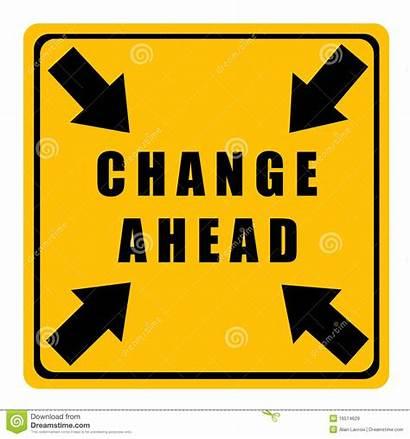 Change Ahead Modification Avant Verandering Vooruit Cambiamento
