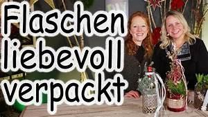 Mehrere Flaschen Als Geschenk Verpacken : diy geschenkidee flaschen verpacken weihnachten mitbringsel last minute geschenk ~ A.2002-acura-tl-radio.info Haus und Dekorationen