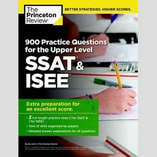 900 Practice Questions For The Upper Level Ssat & Isee By Princeton Review 9780804124867