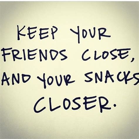 food  friends quotes quotesgram