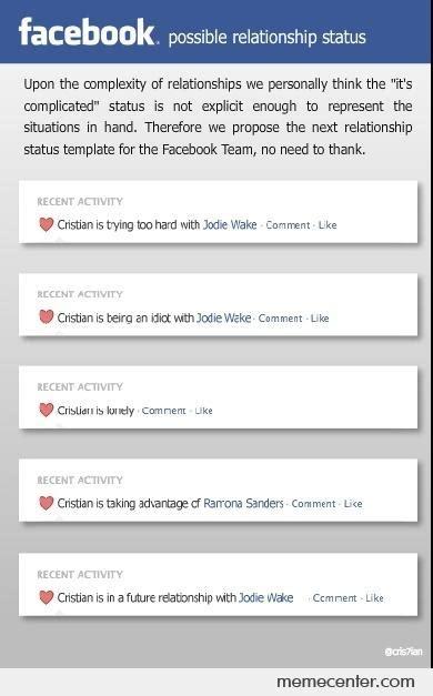 Facebook Relationship Memes - facebook possible relationship status by ben meme center