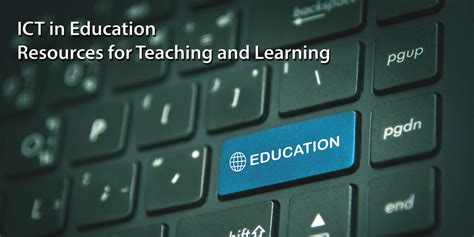 ict  education resources  teaching  learning