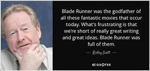Ridley Scott qu... Blade Runner Love Quotes