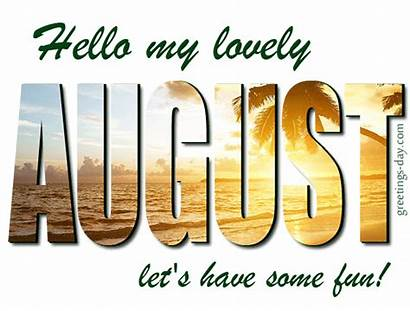 August Hello Lovely Greetings Fun Wishes Animated