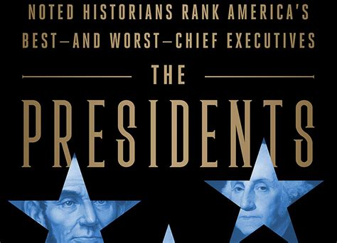 presidents noted historians rank americas bestand