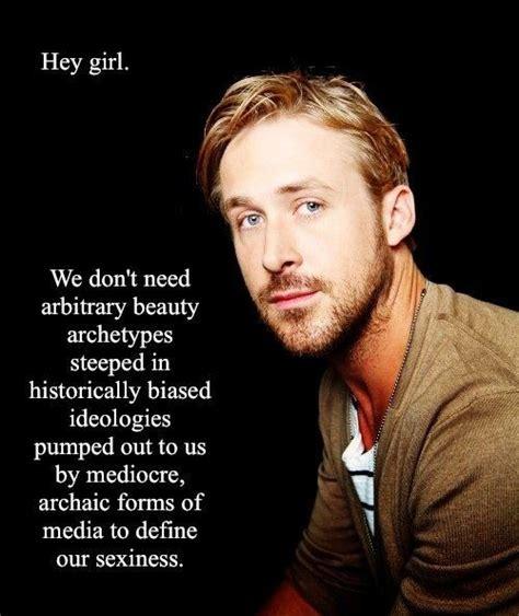 Ryan Gosling Feminist Memes - the best of ryan gosling feminist memes