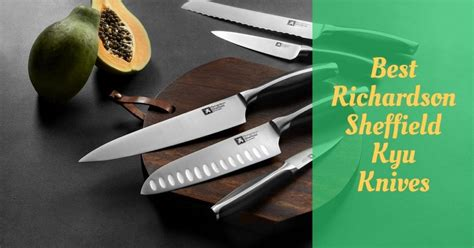 richardson sheffield kyu knives reviews cooking