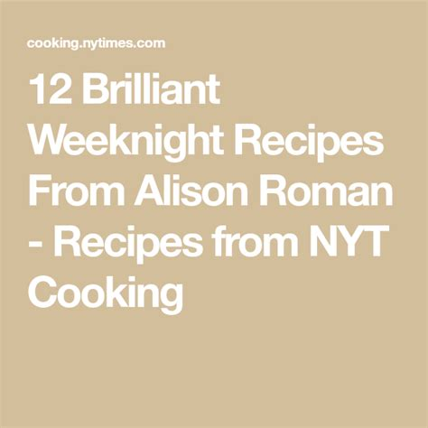 brilliant weeknight recipes  alison roman