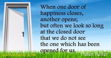 Helen Keller  When One Door Of Happiness Closes, Another