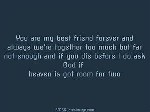 You are my best friend forever - Friendship - SMS Quotes Image