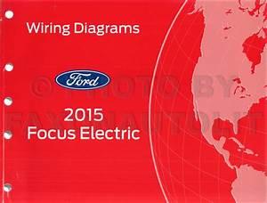 2015 Ford Focus Electric Wiring Diagram Manual Original
