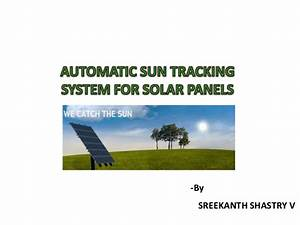 automatic sun tracking system With automated tracking system