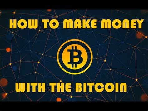 how to earn bitcoin without mining how to make money with bitcoins from mining make money
