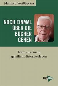 Wei U00dfbecker  Manfred  Noch Einmal  U00fcber Die B U00fccher Gehen
