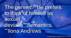 Pervert Quotes:... Interpersonal Intelligence Quotes