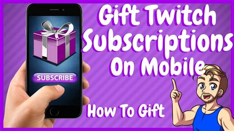 gift   twitch mobile youtube
