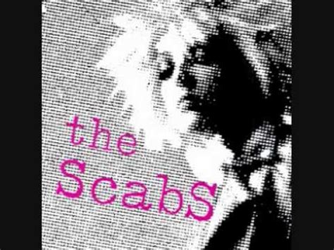 the scabs so called friends