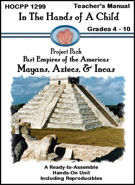 mayans aztecs incas curriculum hands   child