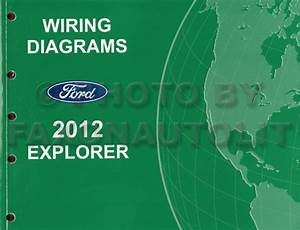 2012 Ford Explorer Wiring Diagram Manual Original