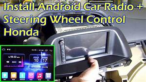 Install Android Car Radio   Steering Wheel Control - Honda Odyssey 08 - Ownice C500