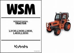 Kubota L3130 L3430 L3830 L4630 L5030 Tractor Wsm Service