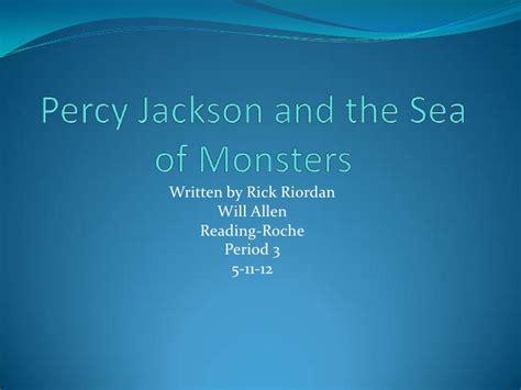 Percy Jackson And The Sea Of Monsters Book Report Will