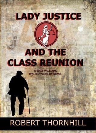 lady justice   class reunion  robert thornhill