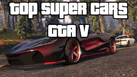 Top 3 Best & Fastest Super Cars For Racing In Gta 5