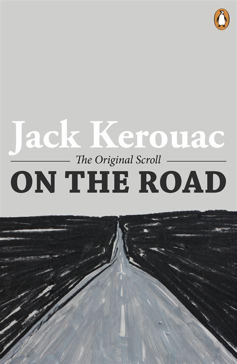 Best Kerouac Books On The Road Kerouac Books Books Best Travel
