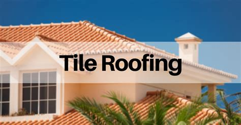 learn about the best roofing tiles