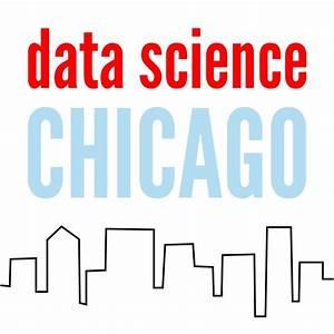 Data Science Chicago (Chicago, IL)