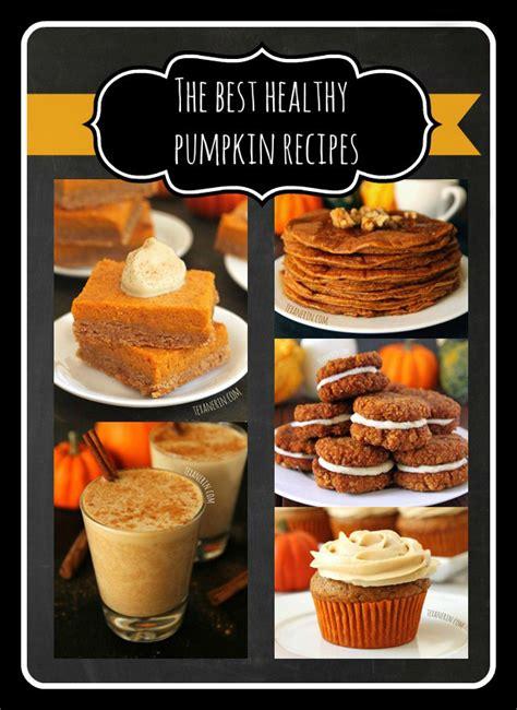 pumpkin baking recipes the best healthy pumpkin recipes texanerin baking