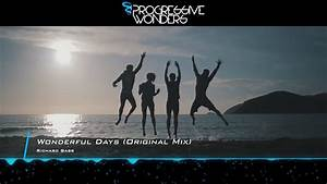Richard Bass - Wonderful Days (Original Mix) [Music Video ...