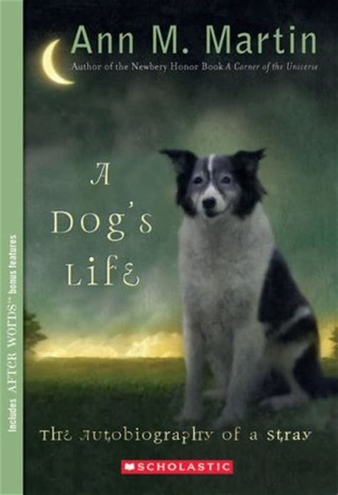 dogs life  autobiography   stray  ann  martin
