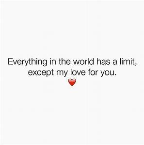 My love for you... Endless Feelings Quotes