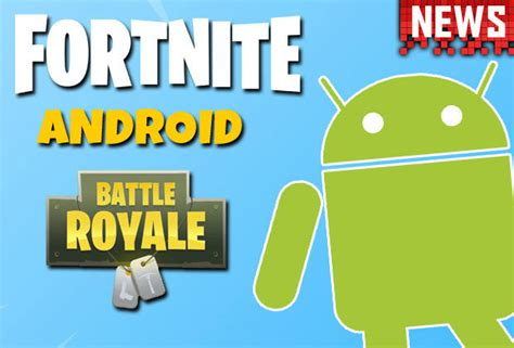 fortnite mobile android update big  news revealed