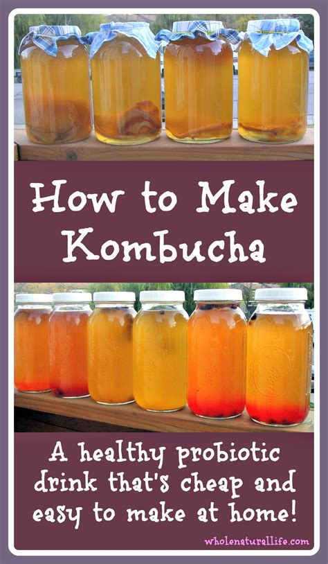How To Make Kombucha  Whole Natural Life
