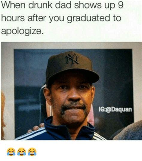 Drunk Dad Meme - 25 best memes about drunk drunk memes