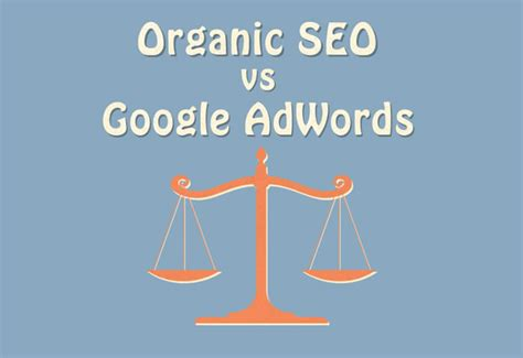 organic seo organic seo vs adwords hotel insights