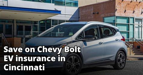 The most popular vehicles list by edmunds also has the chevrolet camaro on it for those who simply refuse to give up sporty fun. Save Money on Chevy Bolt EV Insurance in Cincinnati, OH