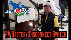 How To Use An Rv Battery Disconnect Switch