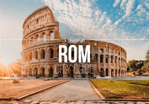die  besten rom sehenswuerdigkeiten   tagen