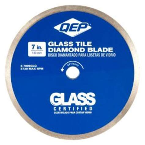 qep 7 in glass tile diamond blade for wet tile saws 6