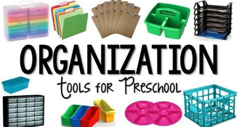 must teaching tools to organize your classroom 319 | Organization Tools for Preschool Teachers