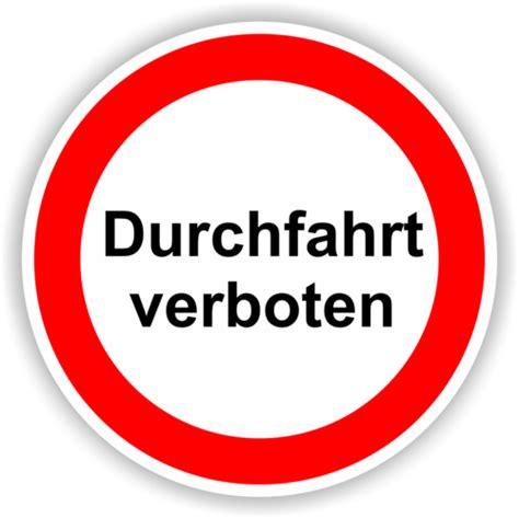 durchfahrt verboten schild verbotsschilder www labelversand de