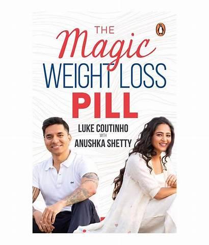 Loss Weight Magic Pill Anushka Shetty Become