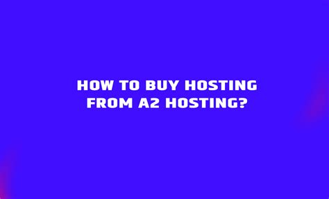 Bulk buy hosting provides a pbn hosting solution that is reliable, safe and affordable. How to Buy Hosting From A2 Hosting? - Infinity