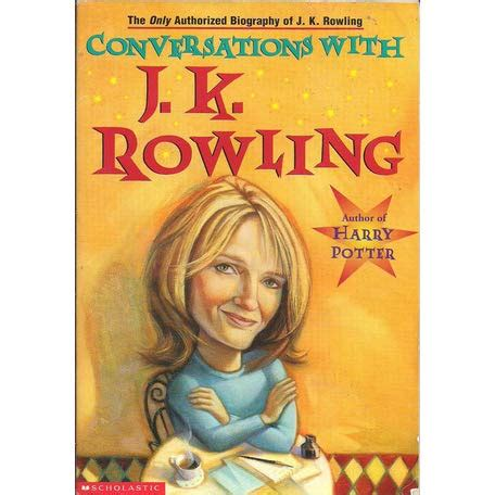 Conversations With Jk Rowling By Lindsey Fraser