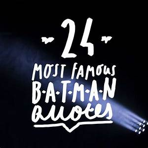 Holy Wisdom, Ba... Famous Bruce Wayne Quotes